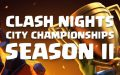 Clash Royale: Clash Nights City Championships